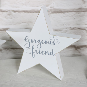 'Gorgeous Friend' Freestanding Star Plaque